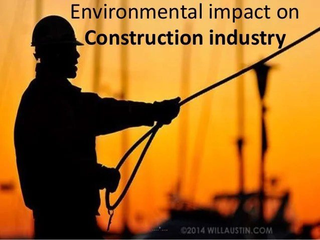 Macro Environmental Impact On Construction Industry