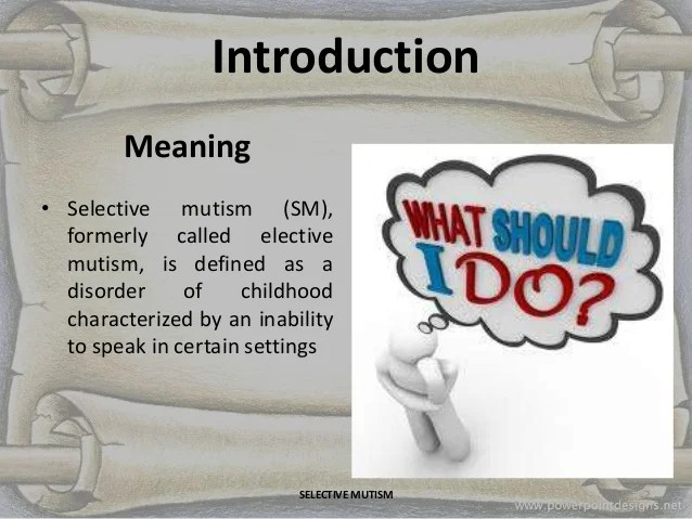 Presentation on selective mutism