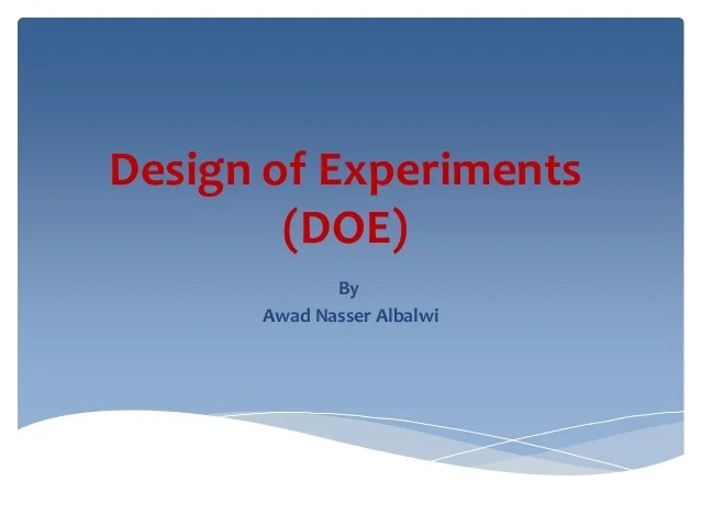 Principles of design of experiments doe20 52014