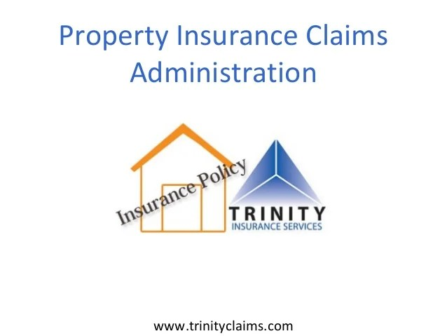 Property Insurance Claims Administration