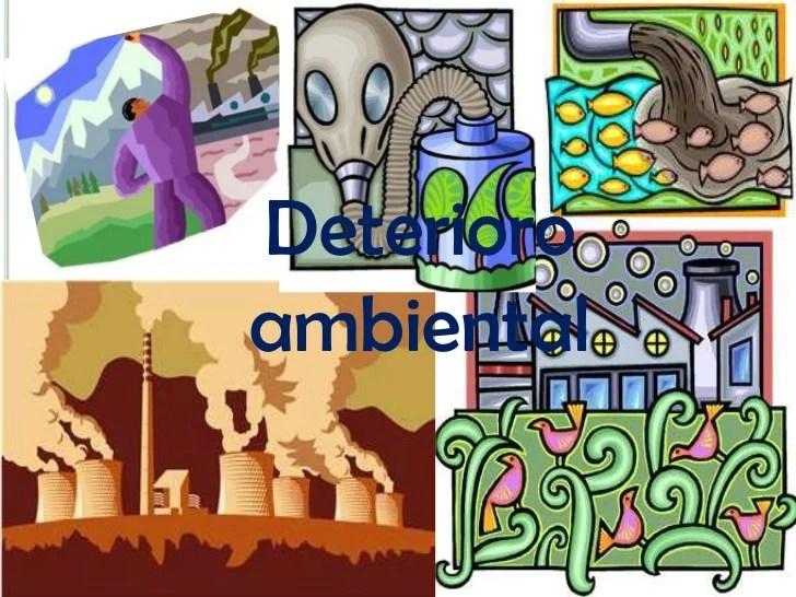 Deterioro ambiental