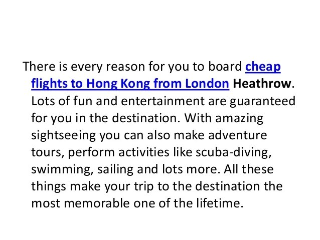 Purchase cheapest flight tickets to hong kong from heathrow for most