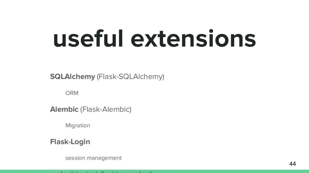 SQLAlchemy (Flask-SQLAlchemy) ORM Alembic (Flask-Alembic)