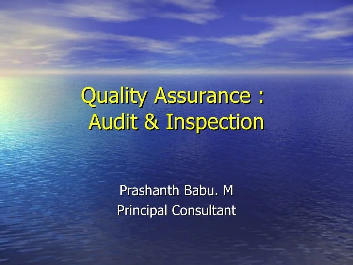 Quality Assurance  Audit And Inspection