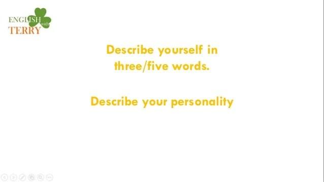 question 14 describe yourself
