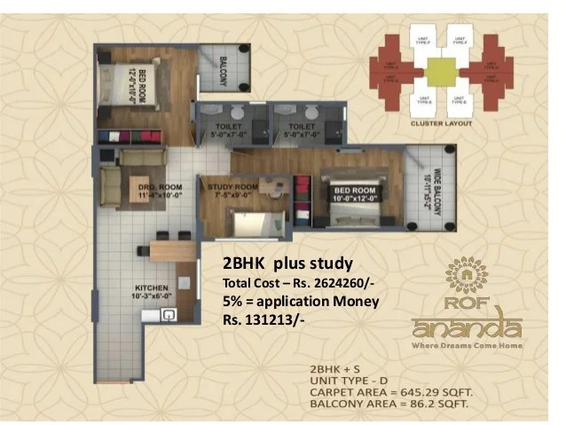 2BHK plus study Total Cost – Rs. 2624260/- 5% = application Money Rs. 131213/-