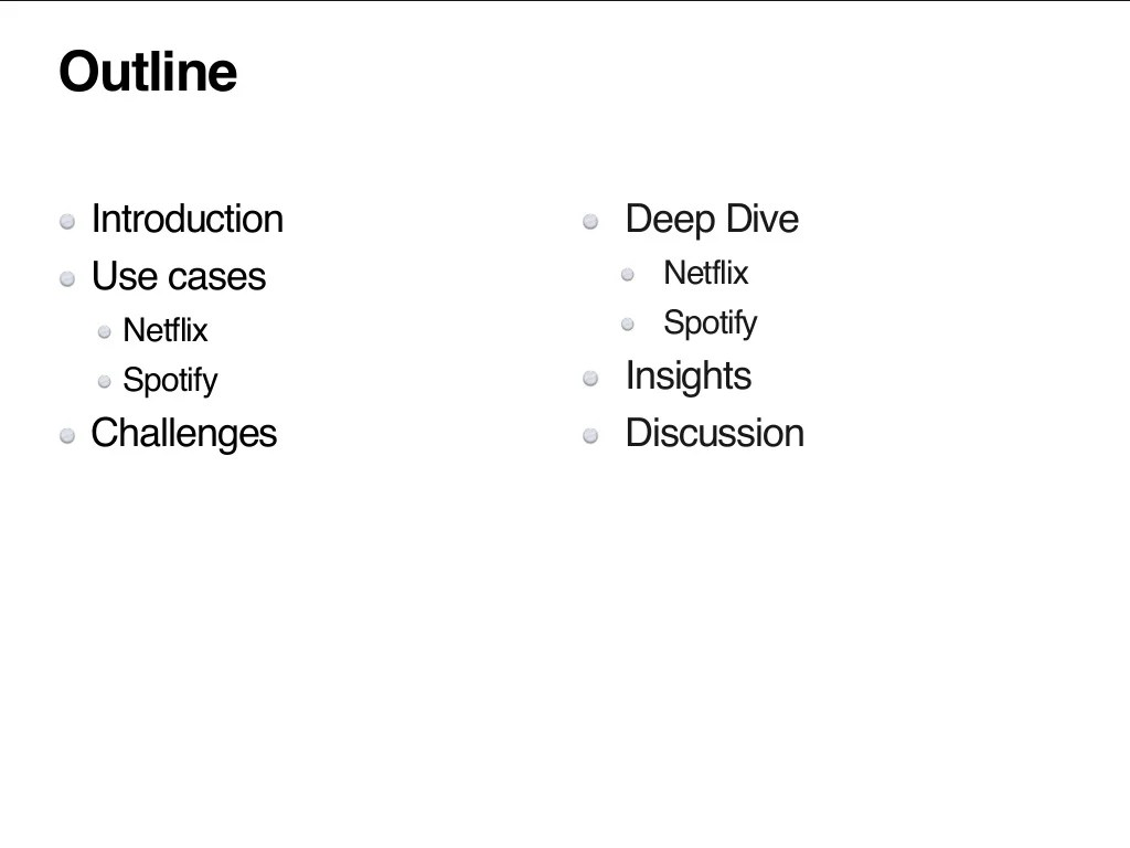 Outline Introduction Use Cases Netflix