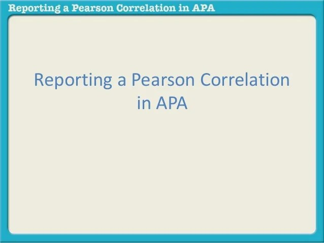 Reporting Pearson Correlation In Apa