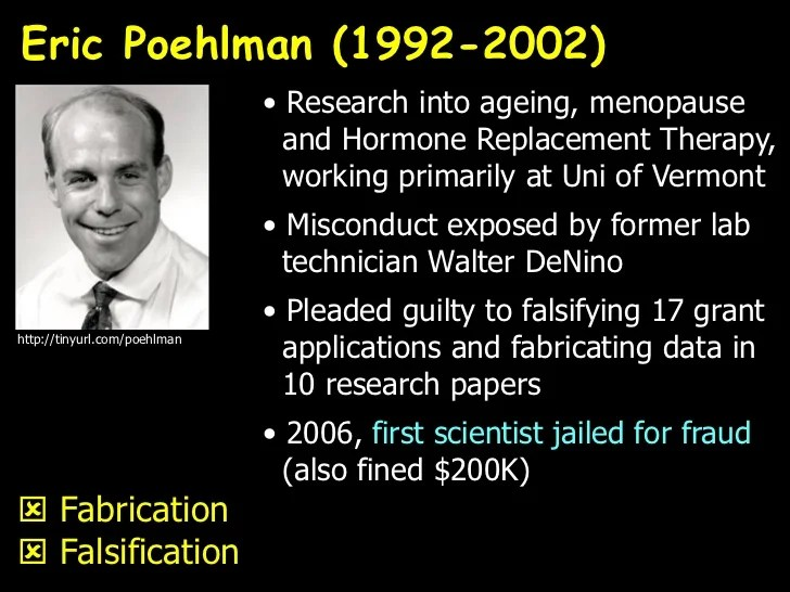 In Famous Cases Of Research Misconduct