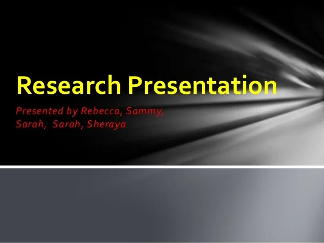 Research Presentation Powerpoint