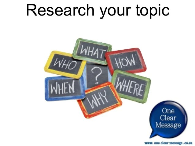 Researching Your Topic For Presentations
