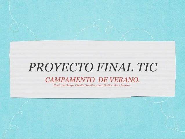 Presentacion Proyecto Final Tic Resumen Actividades