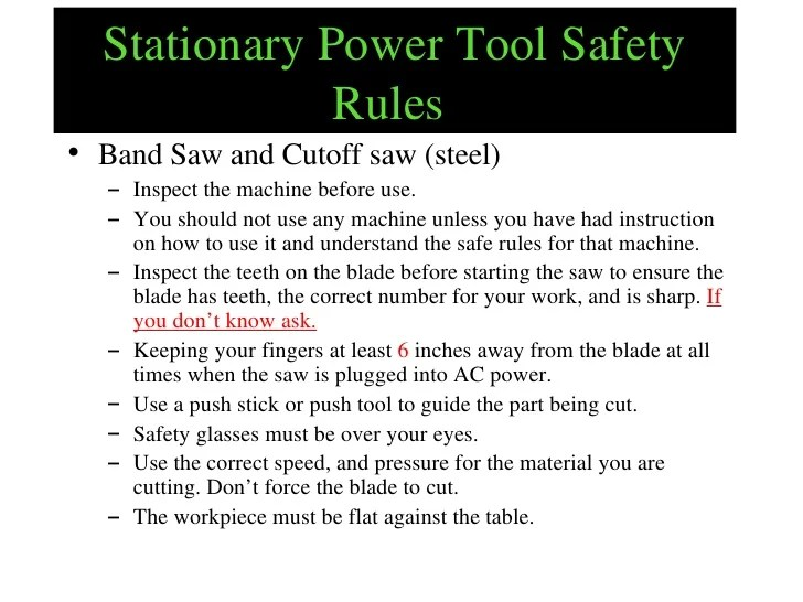 Band Saw Operation Safety Rules