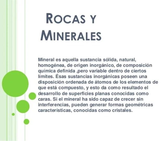Rocas Y Minerales Mineral Es Aquella Sustancia Solida Natural Homogenea De Origen Inorganico