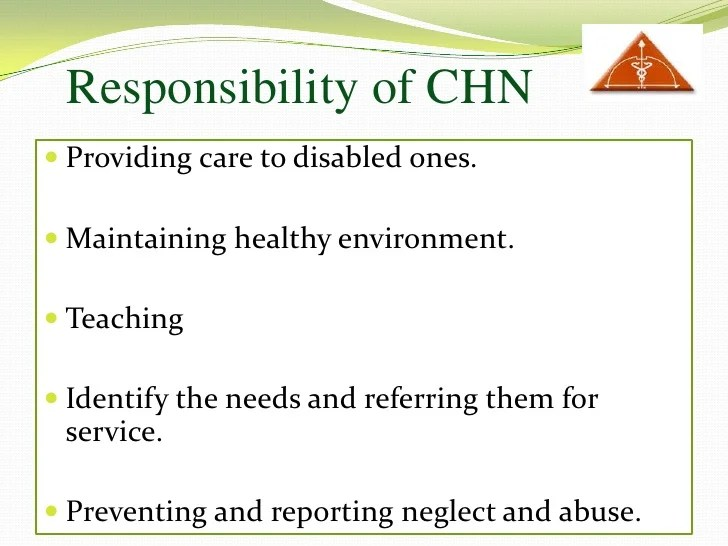Roles and Responsibility of Community Health Nurse