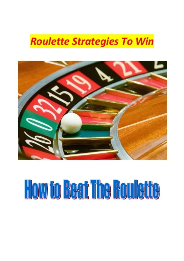 Roulette Strategies To Win