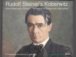 Rudolf Steiner's Koberwitz (Kobierzyce, Poland) - Birthplace of Biody…
