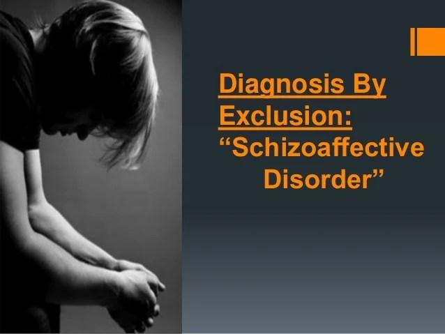 Schizoaffective