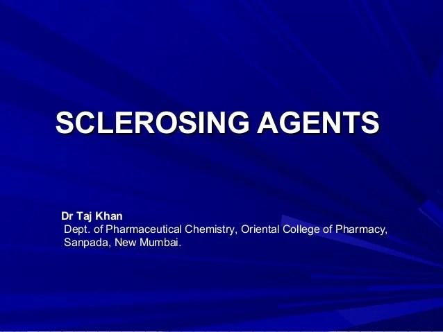 Sclerosing agents