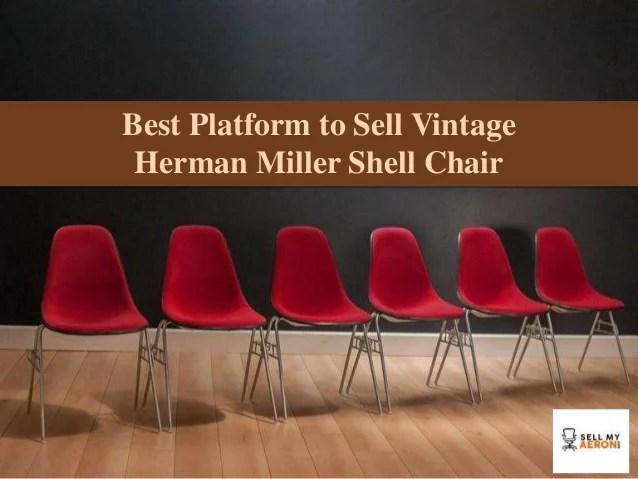 herman miller chair sale kid in wheelchair sell vintage shell my aeron