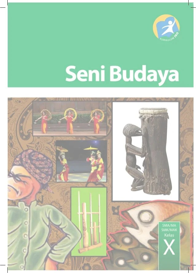 Buku Seni Budaya Kelas 10 Kurikulum 2013 : budaya, kelas, kurikulum, Buudaya, Kelas