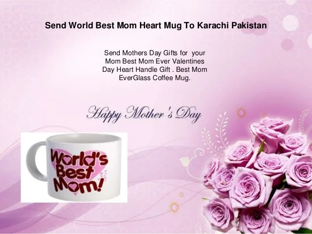 Send Mugs To Your Mom To Karachi Pakistan