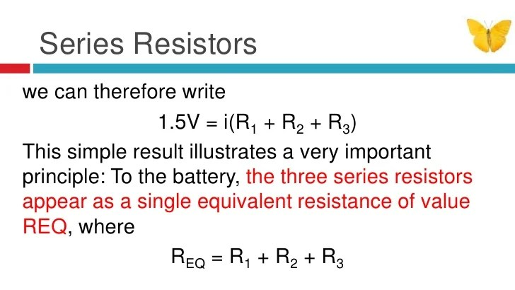 To Build A Simple Series Circuit With One Battery And Three Resistors