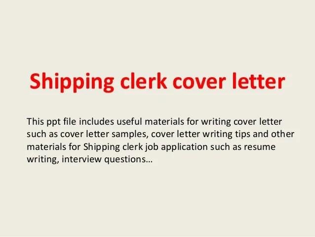 Shipping clerk cover letter