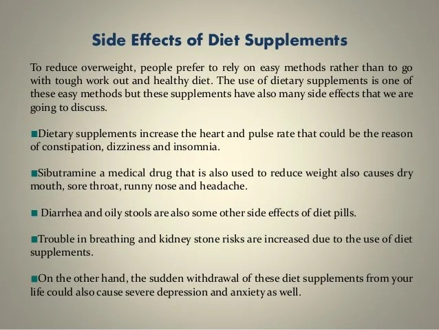 Side effects of diet supplements