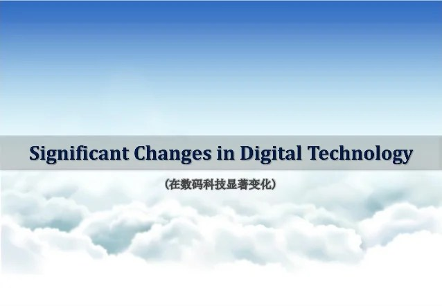 Significant Changes in Digital Technology with
