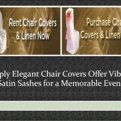Simply Elegant Chair Covers And Linens Tot Spot Lounge Offer Vibrant Satin Sashes For A Memorabl