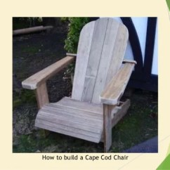 Diy Adirondack Chair Plans Silver Lounge 38 How To Build Chairs Easy