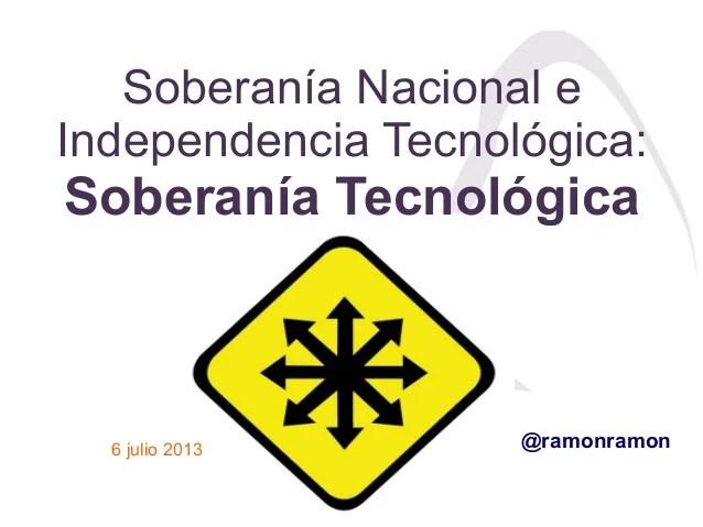 Soberanía Nacional e Independencia Tecnológica