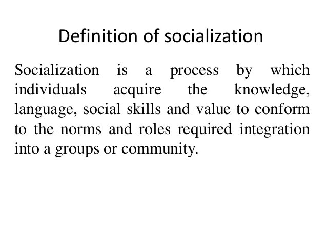 ? The concept of socialization. Socialization Flashcards. 2019-01-14