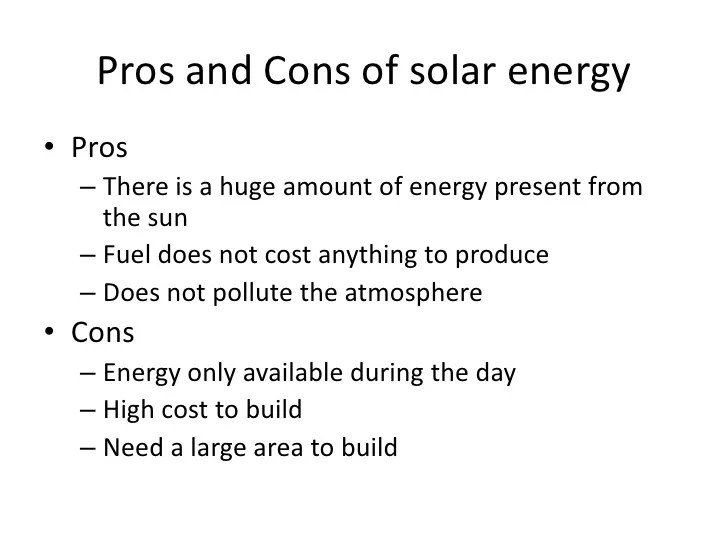 Solar Pros And Cons Of Solar Energy