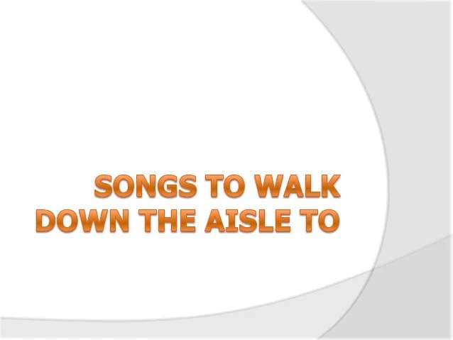 songs to walk down