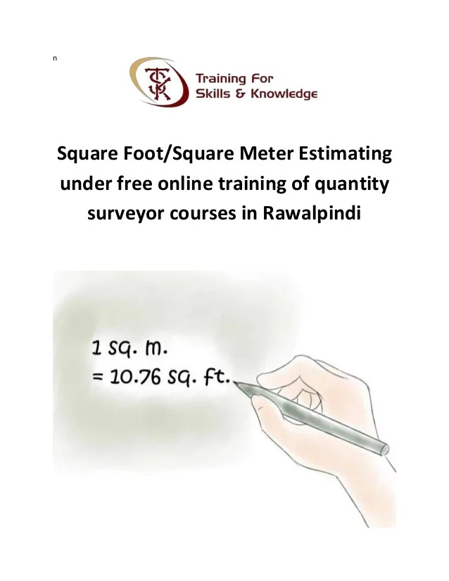 Square Foot Or Square Meter Estimating Under Free Online Training Of