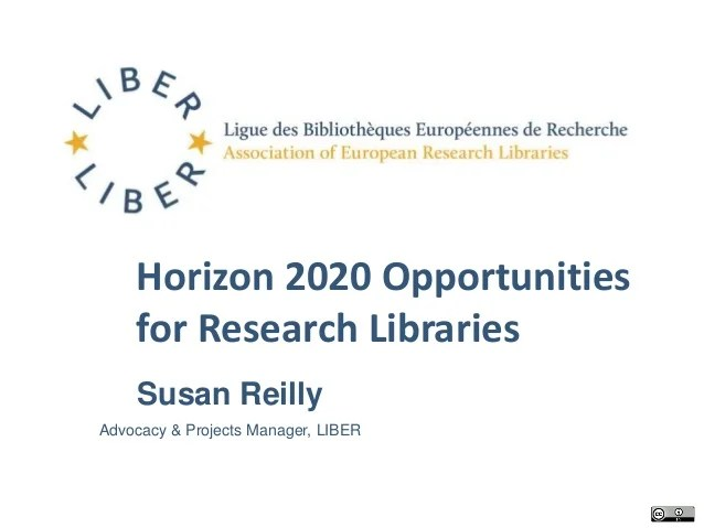 H2020: Opportunities for Libraries by Susan K. Reilly