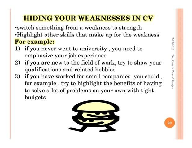 hiding weakness in resume