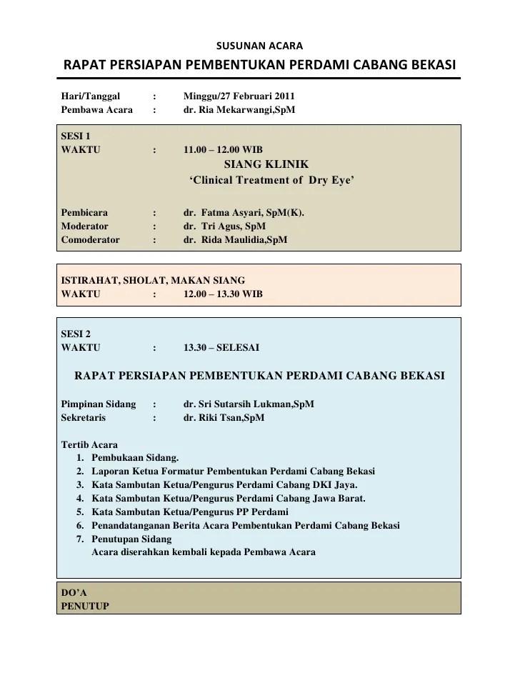 Susunan Acara Rapat Persiapan Pembentukan Perdami Cabang