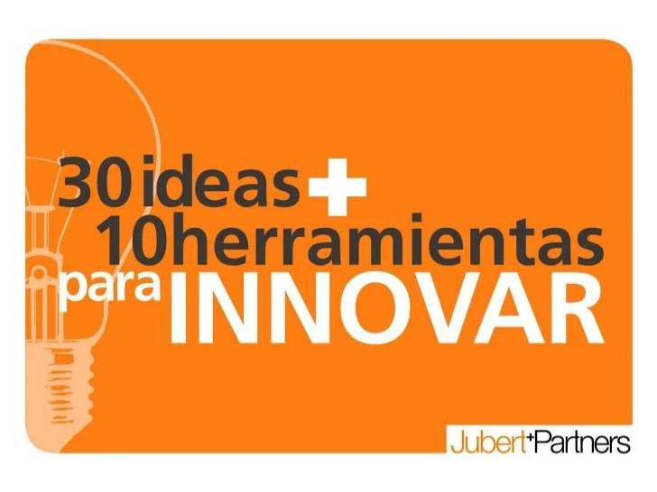 Taller 30 Ideas 10 Herramientas Para Innovar