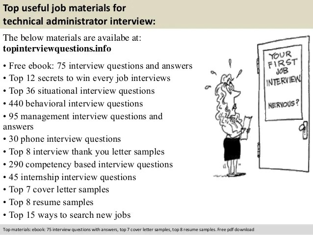 Technical administrator interview questions