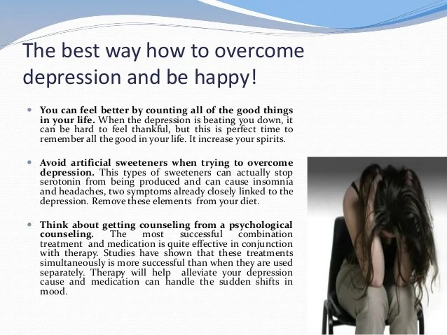 The best way how to overcome depression and be happy