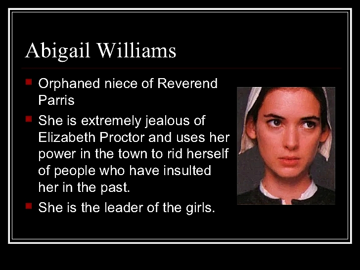 quotes of abigail williams lying The crucible quotes abigail williams after testifying that abigail has been lying the whole time mary warren is asked to faint as proof that previous.