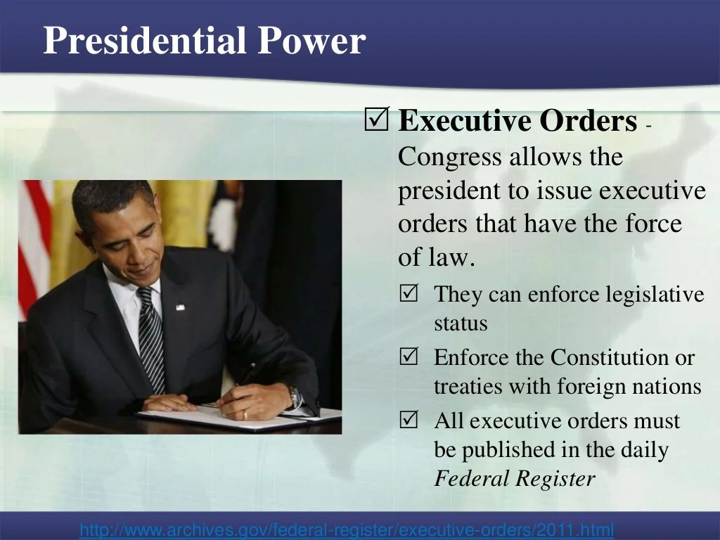 Presidential Power Executive Orders