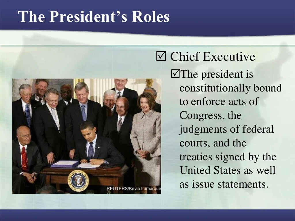 The President S Roles Chief