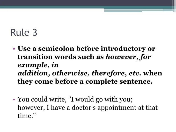 Tips for Using SemiColons