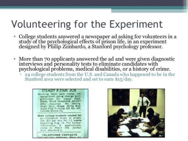 Volunteering for the Experiment • College students answered a newspaper ad asking for volunteers in a study of the psychol...