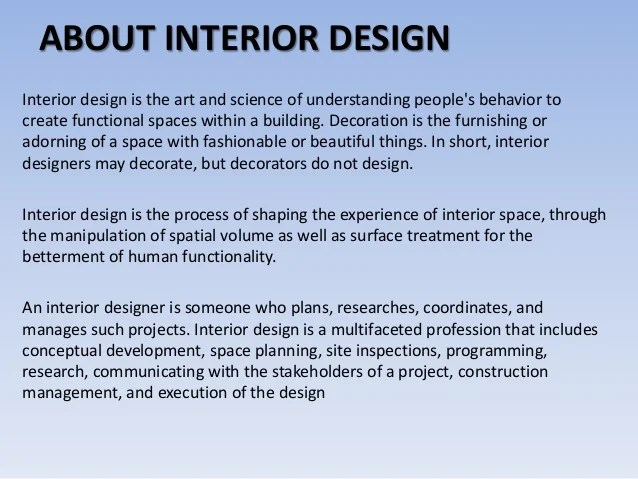 Interior decorator skills needed for Interior design facts