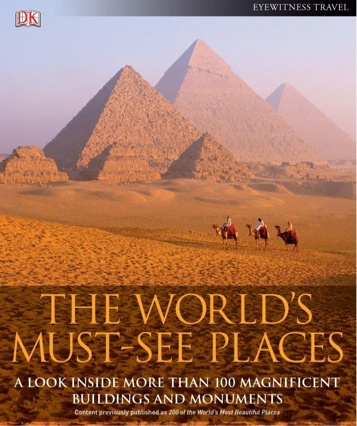 The worlds must see places
